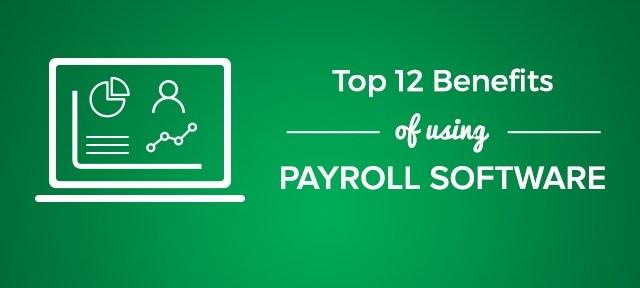 Benefits of Using Payroll Software