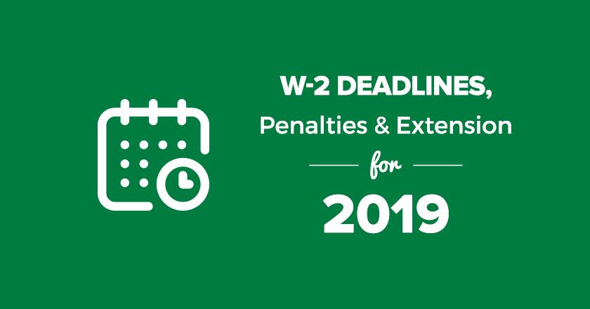 W2 Deadlines