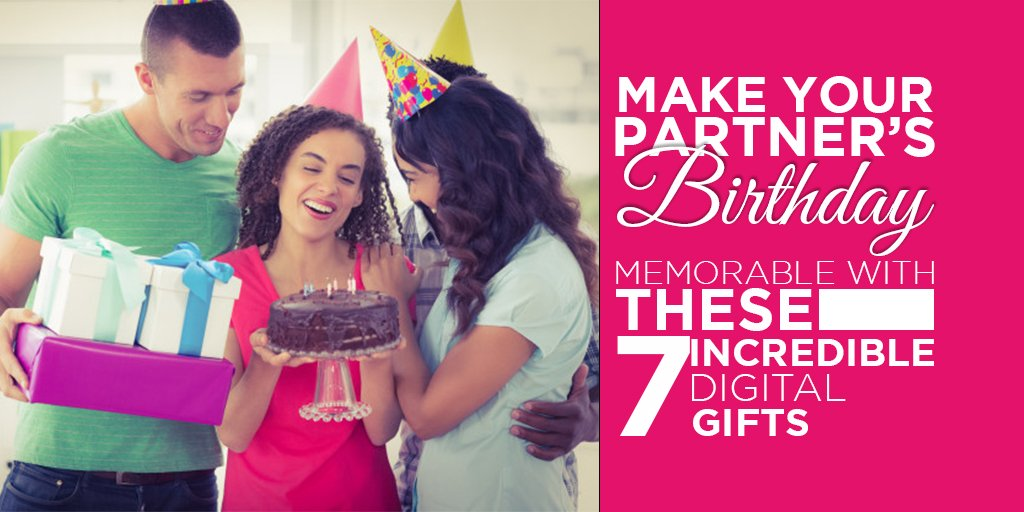 Make your partner's birthday memorable with these 7 incredible digital gifts-feature