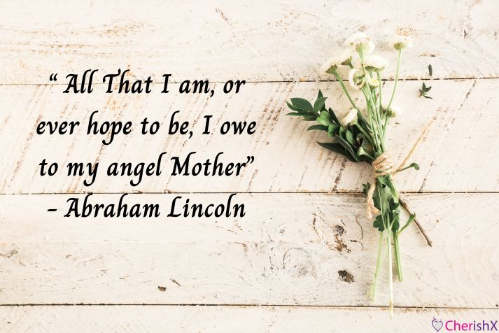 Top 15 Heart Touching Mother's Day Quotes That Are Sure to Make Your Mother Bloom with Happiness-2