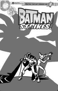 Batman Strikes #13 - cover sketch d