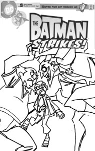 Batman Strikes #28 Cover - sketch c