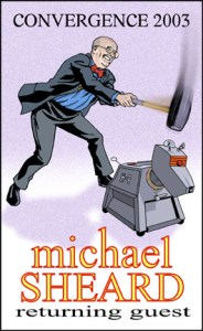 2003 GoH - Michael Sheard