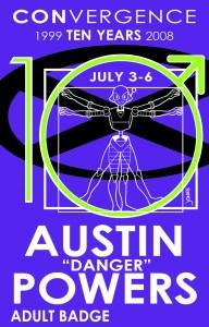 #CVG2008 - Austin Powers Badge