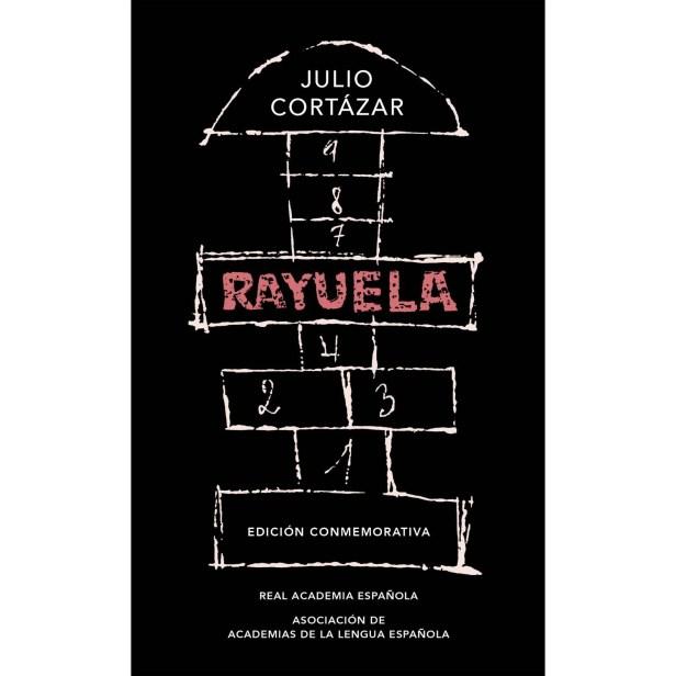Rayuela: (Edición conmemorativa de la RAE y la ASALE)