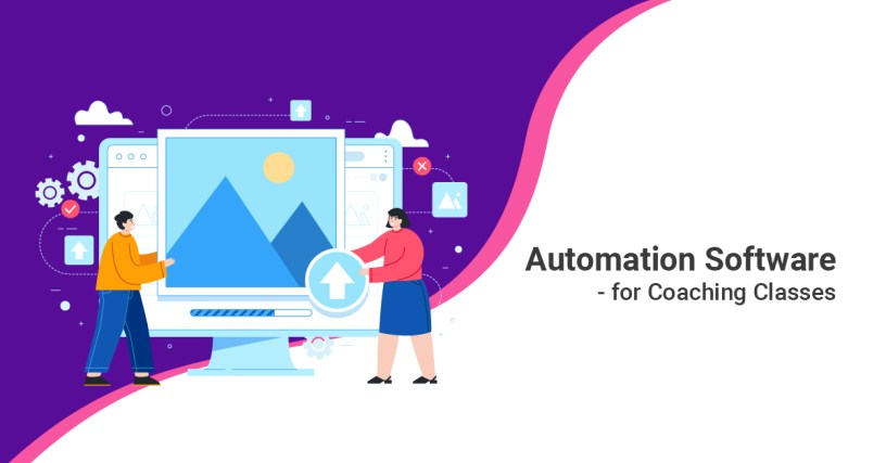 Automation Software for Coaching Classes