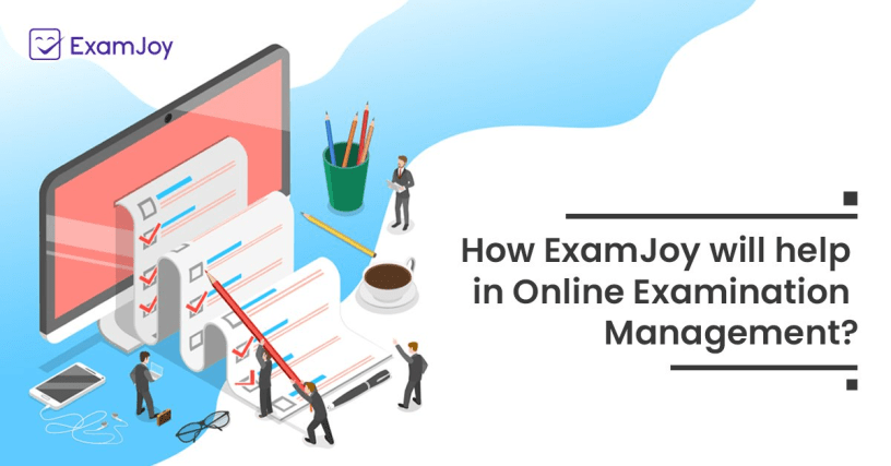 blog banner- how examjoy will help in online examination management