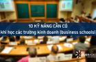 10 kỹ năng cần có khi học các trường kinh doanh (business schools)