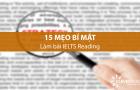 15 mẹo làm bài đọc IELTS