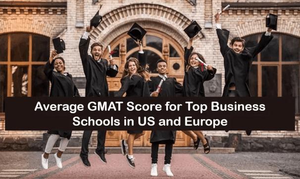 Average GMAT Score for Top Biz Schools in US & EU