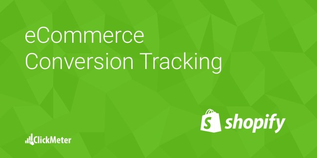 Shopify Conversion Tracking for eCommerce Merchants