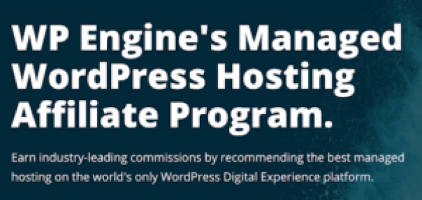 WP engine / Top Affiliate Programs to Drive Revenue