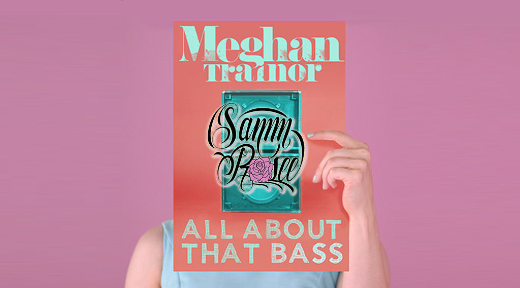 meghan-trainor-all-about-that-bass-remix-samm-rosee