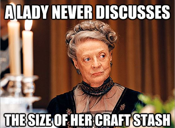 19 signs you're a true crafter #funnymemes #craftingmemes #craftinggifs #scrapbooking #closetomyheart #ctmh