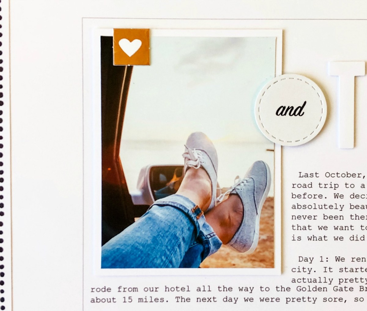 Millenial-style Scrapbooking #ctmh #closetomyheart #millenial #scrapbooking #millenialmemorykeeping #memorykeeping #storytelling #preservingmemories #simplicity #whitespace #minimalism #minimalist #minimalistic #carwindow #feet #andthen