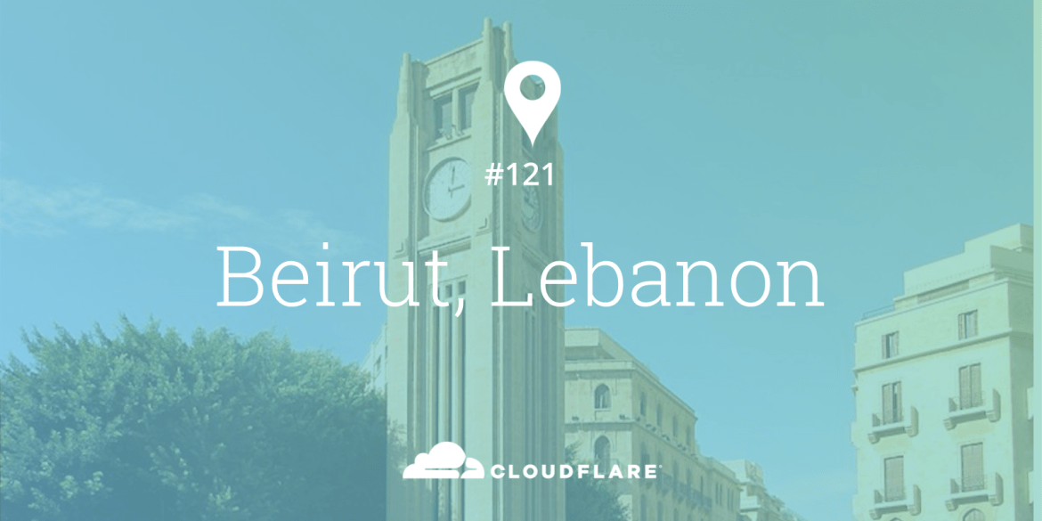 Marhaba Beirut! Cloudflare&#39;s 121st location - مرحبا بيروت!</p data-recalc-dims=