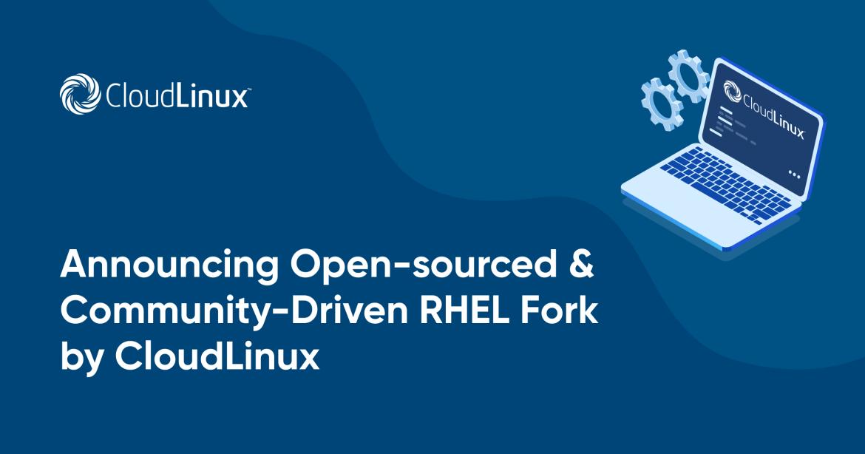 Anunciando RHEL Fork de código aberto e orientado pela comunidade da CloudLinux
