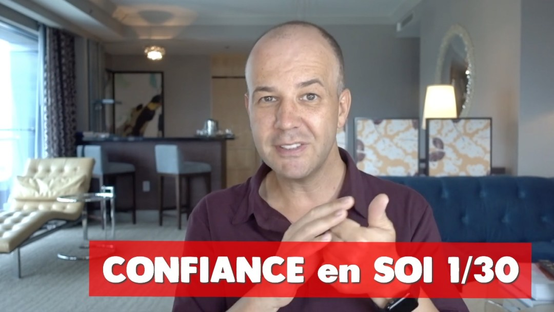 CONFIANCE EN SOI : la réussite tant sur votre vie professionnelle que sur votre vie privée