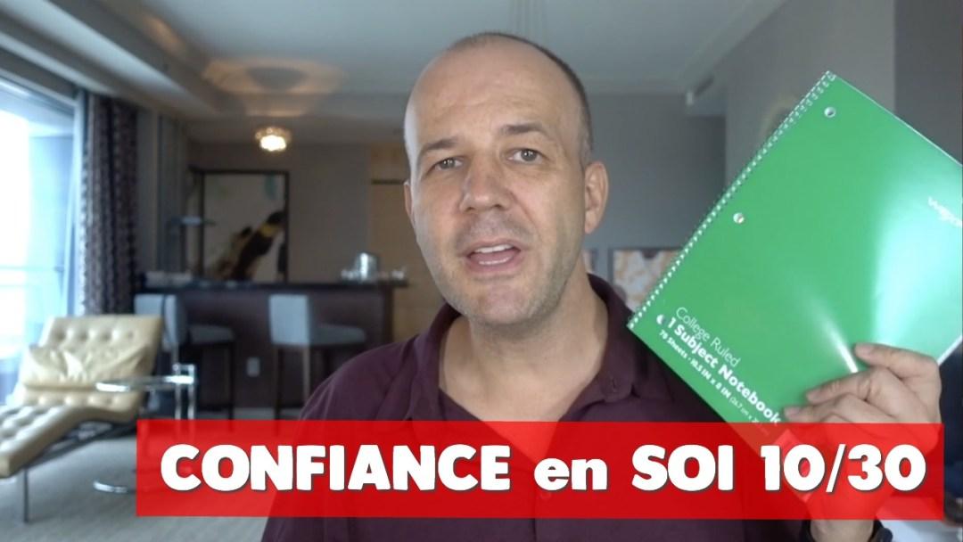 Confiance en soi - DAVID KOMSI - vidéo 10/30