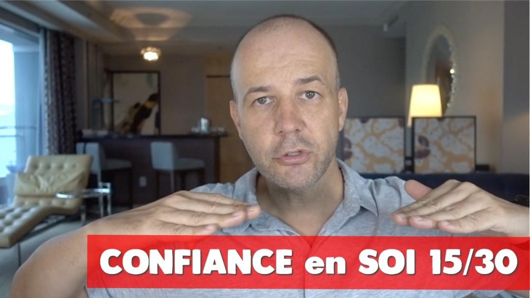 Confiance en soi David Komsi - vidéo 15/30