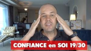 CONFIANCE EN SOI : COACHING DAVID KOMSI - vidéo 19/30