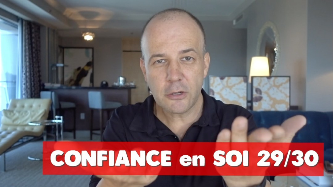 Confiance en soi David Komsi - vidéo 29/30