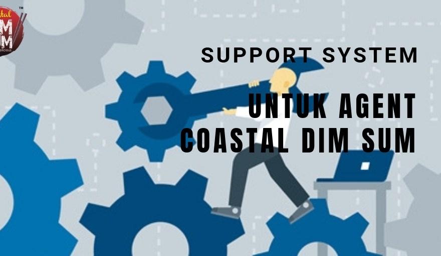 Support Sistem Yang Padu Untuk Agent Coastal Dim Sum
