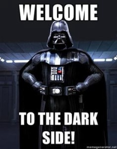 "Darth Vader Meme: ""Welcome to the dark side!"""
