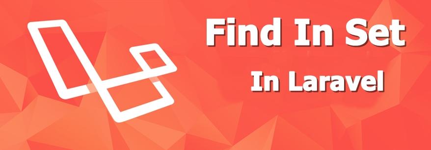 find_in_set_in_laravel