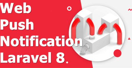 web push notification laravel 8