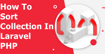 laravel-how-to-sort-collection-in-laravel-php