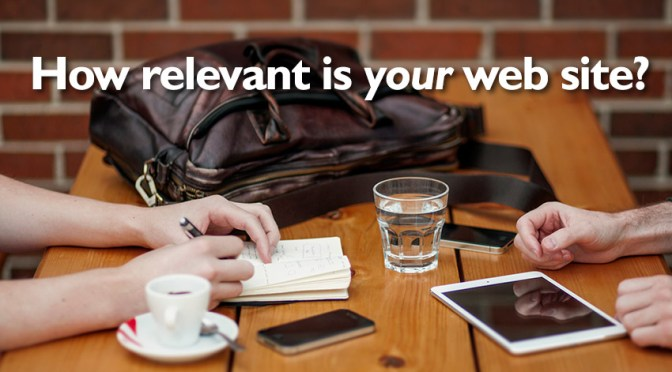 How relevant is YOUR web site?