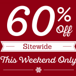 60%-off all regular prices this weekend