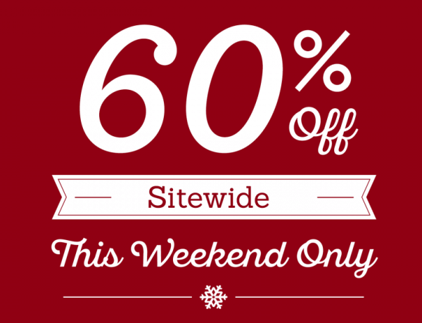 60%-off sitewide this weekend only