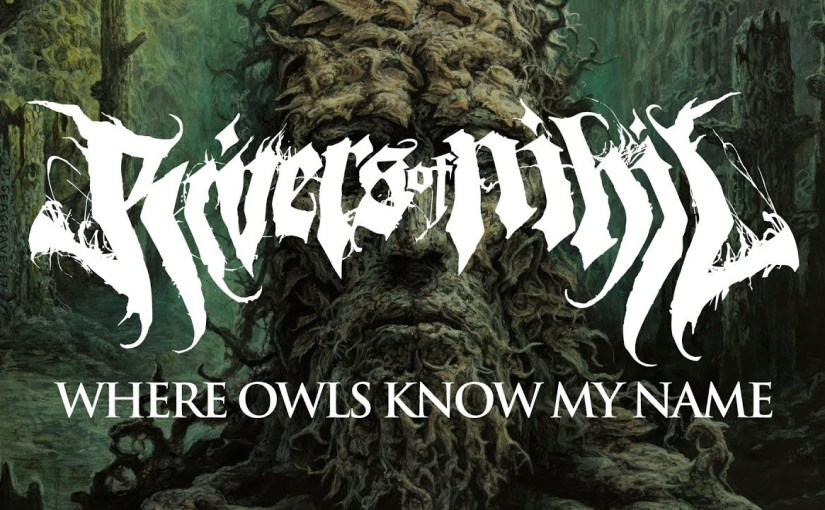 Rivers of Nihil – Where Owls Know My Name (2018)