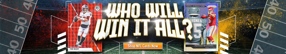 Football Cards, NFL, Super Bowl, Super Bowl 55, Baseball Cards, Basketball Cards, Soccer Cards, Hockey Cards, Pokemon, Trading Cards, Sports Cards, Non-Sports Cards, The Hobby, Tom Brady, Patrick Mahomes, Tampa Bay Buccaneers, Kansas City Chiefs,