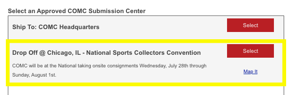 """Select """"Drop Off @ Chicago, IL - National Sports Collectors Convention"""" within the COMC Submission Wizard."""