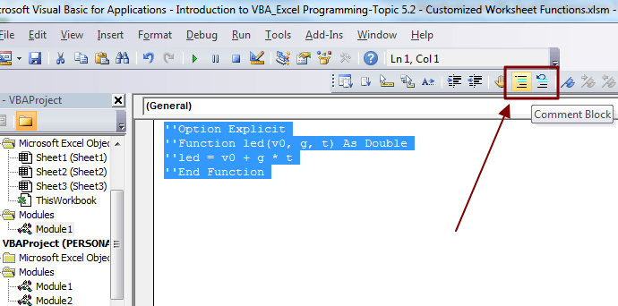 How To Comment Uncomment Multiple Lines Of Vba Code In