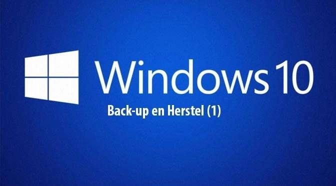 Windows 10: Back-up en herstel (1)