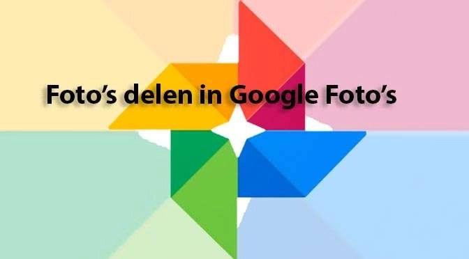 Delen van foto's met Google Foto's