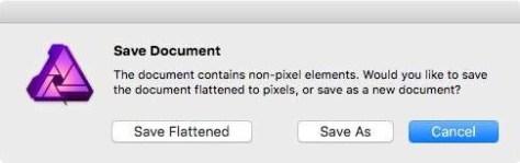 Bij het bewaren van de bewerkingen in Affinity Photo zul je moeten kiezen tussen Flattened of Save as, het bewaren als Affinity Photo-bestand.