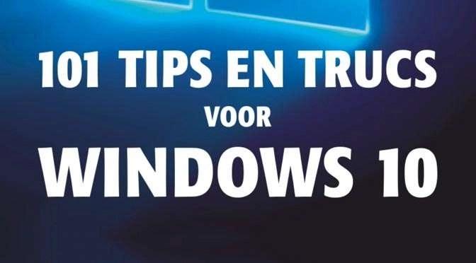 101 tips en trucs voor Windows 10, 2de editie