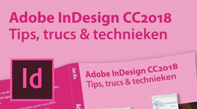 Eindelijk échte InDesign-tips, trucs en technieken…