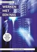 Het boek Werken met een NAS, Alles over uw Synology NAS door Henk van de Kamer en Ronald Smit