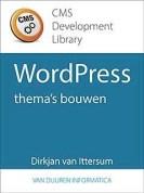 Het boek CMS Development Library: WordPress-thema's bouwen door Dirkjan van Ittersum