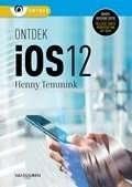 Het boek Ontdek iOS 12 voor iPad en iPhone door Henny Temmink