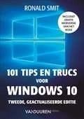 Het boek 101 tips en trucs voor Windows 10; Tweede, geactualiseerde editie door Ronald Smit