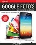 de mogelijkheden van Google Foto's