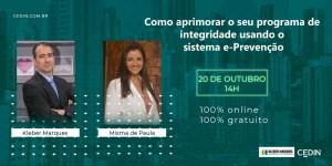 Read more about the article Palestra: Como aprimorar seu programa de integridade utilizando o sistema e-Prevenção