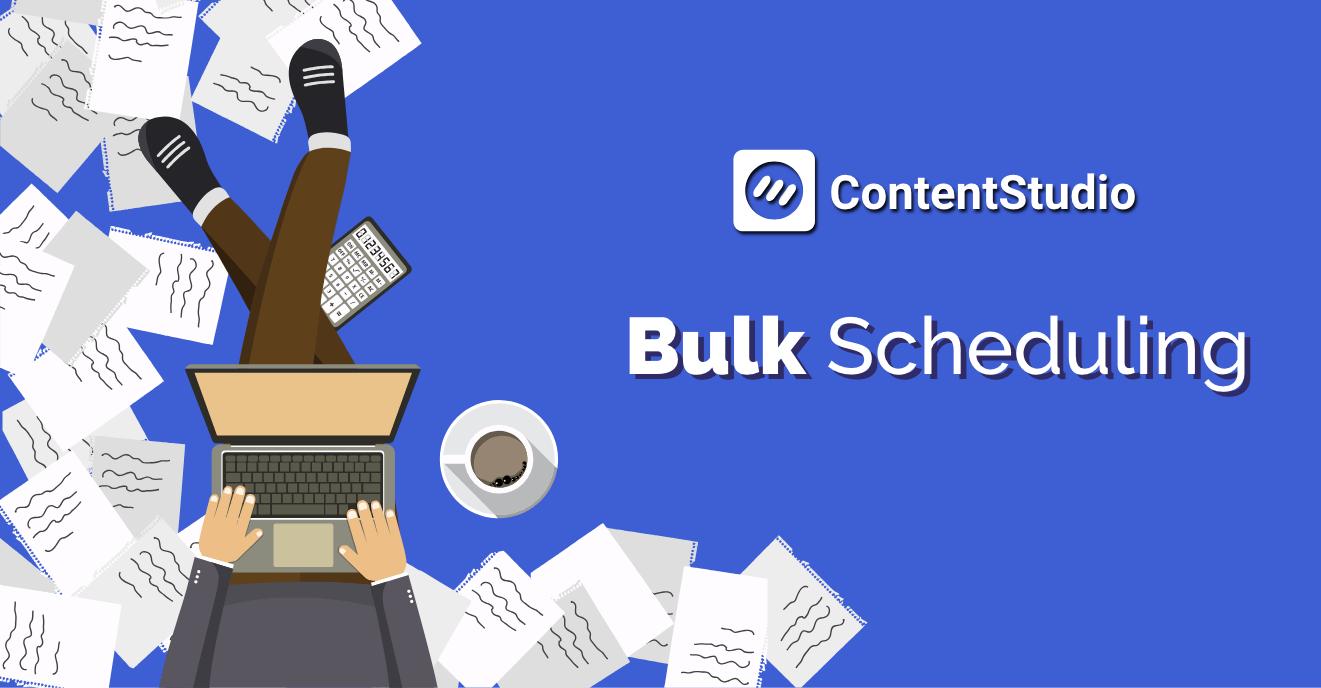 Bulk Scheduling - Contentstudio